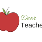 Dear Teacher : A Letter from a Thankful Mom