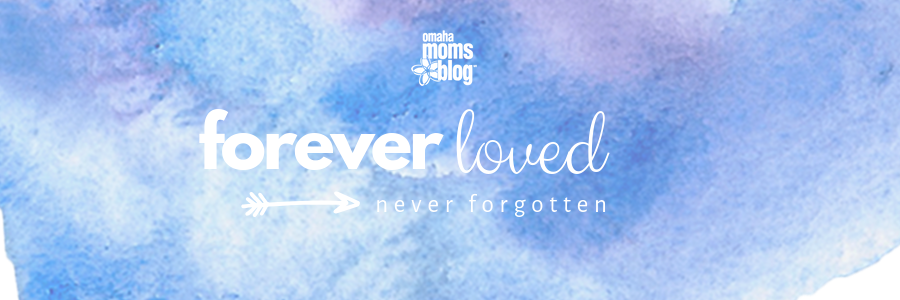 Pregnancy and infant Loss- forever loved